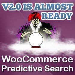 WooCommerce Predictive Search v2.0 Is Coming