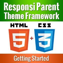 Parent Theme Framework – Getting Started