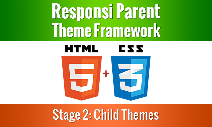 Parent Theme Framework – Childs