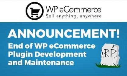 End Of WP e-Commerce Development
